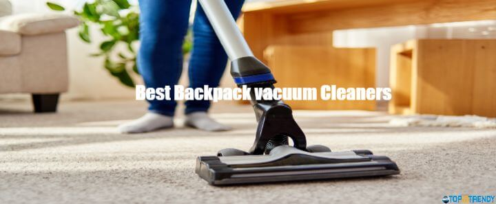 Best-Backpack-vacuum-Cleaners