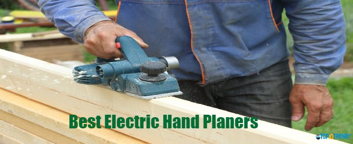Best Electric Hand Planers