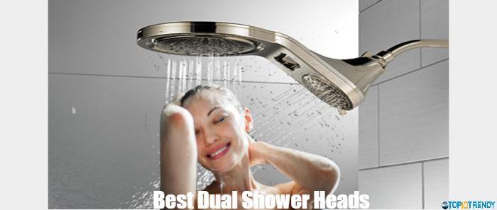 Best Dual ShowerHeads