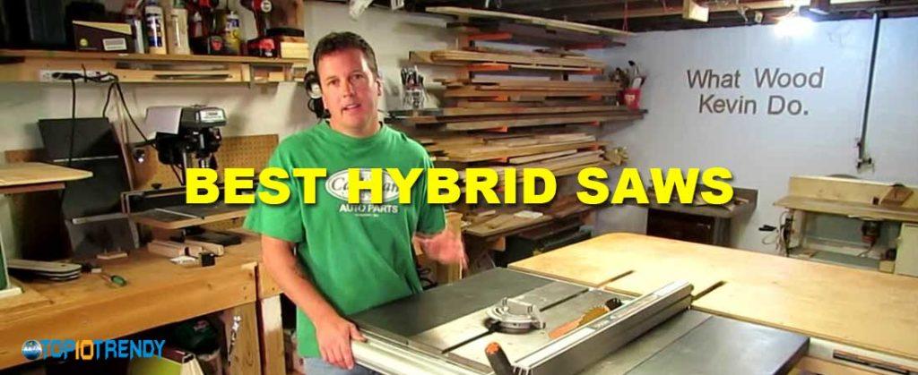 Best Hybrid Saws