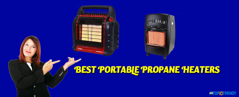 Top-Best-Portable-Propane-Heaters