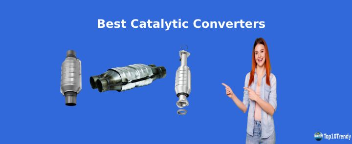 Best Catalytic Converters