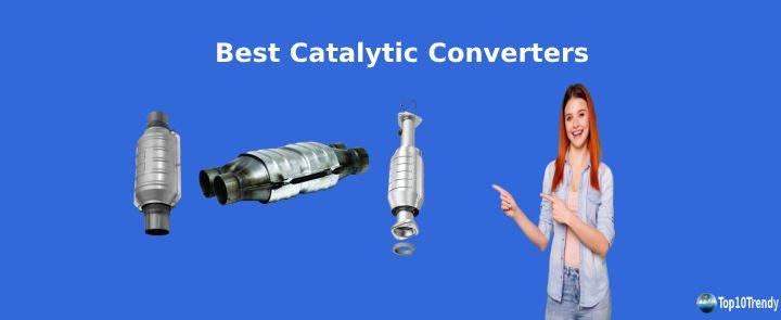 Best Catalytic Converters