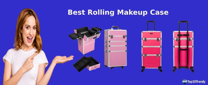 Best Rolling Makeup Case