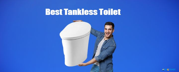 Best Tankless Toilet