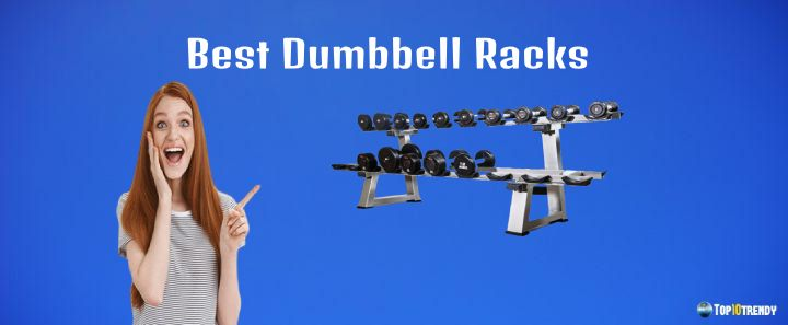 Best Dumbbells Racks