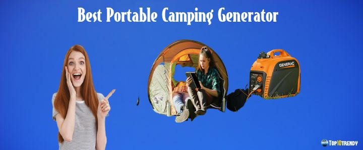 Best Portable Camping Generator